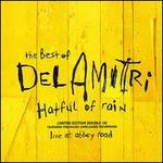 Hatful of Rain: The Best of Del Amitri [Bonus Live CD]