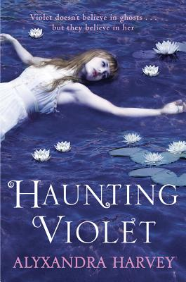 Haunting Violet - Harvey, Alyxandra