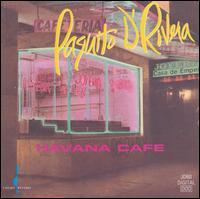 Havana Cafe - Paquito D'Rivera