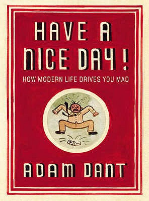 Have a Nice Day! - Dant, Adam