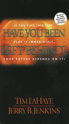 Have You Been Left Behind? (Vhs) - Lahaye, Tim; Jenkins, Jerry B.