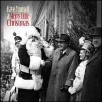 Have Yourself A Merry Little Christmas - Various Artists