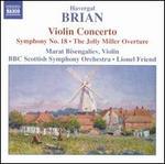 Havergal Brian: Violin Concerto; Symphony No. 8; The Jolly Miller Overture