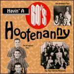 Havin' a 60's Hootenanny