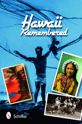 Hawaii Remembered: Postcards from Paradise - Skinner, Tina