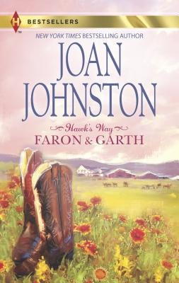 Hawk's Way: Faron & Garth - Johnston, Joan