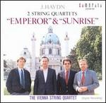 Haydn: 2 String Quartets Emperor & Sunrise