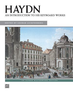 Haydn -- An Introduction to His Keyboard Works - Haydn, Franz (Composer)