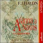 Haydn: Arianna A Naxos/6 Canzonette