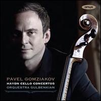 Haydn: Cello Concertos - Pavel Gomziakov (cello); Gulbenkian Foundation Orchestra, Lisbon