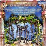 Haydn: La Fedelt� Premiata