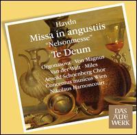 Haydn: Missa in angustiis (Nelson Mass); Te Deum - Alastair Miles (baritone); Concentus Musicus Wien; Deon Van der Walt (tenor); Elisabeth von Magnus (contralto);...