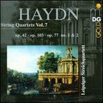 Haydn: String Quartet Op. 42; String Quartet Op. 103; String Quartet Op. 77 Nos. 1 & 2