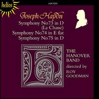 Haydn: Symphonies Nos. 73-75 - Gavin Edwards (horn); Hanover Band; Raul Diaz (horn); Roy Goodman (harpsichord); Sebastian Comberti (cello);...