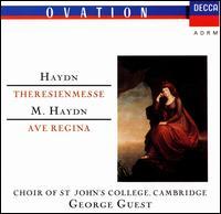 Haydn: Theresienmesse; M. Haydn: Ave Regina - Bernadette Greevy (contralto); Brian Runnett (organ); Erna Spoorenberg (soprano); John Mitchinson (tenor); Peter White (organ); Tom Krause (baritone); St. John's College Choir, Cambridge (choir, chorus); Academy of St. Martin in the Fields