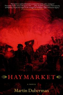 Haymarket - Duberman, Martin