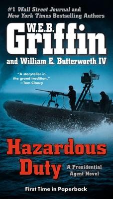 Hazardous Duty - Griffin, W E B, and Butterworth, William E