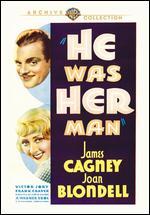 He Was Her Man - Lloyd Bacon