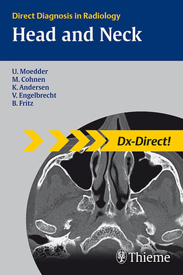Head and Neck Imaging: Direct Diagnosis in Radiology - Moedder, Ulrich, and Andersen, Kjel, and Fritz, Benjamin
