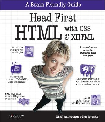 Head First HTML with CSS & XHTML - Freeman, Elisabeth, and Freeman, Eric