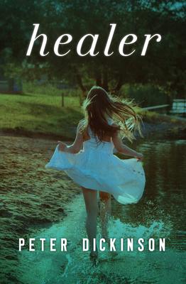 Healer - Dickinson, Peter
