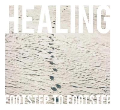 Healing Footstep to Footstep - Bedigian, Brianna
