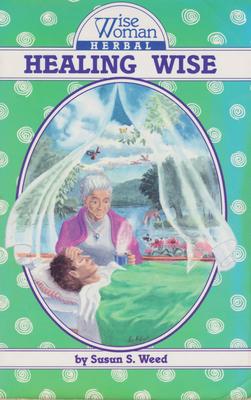 Healing Wise - Weed, Susun S