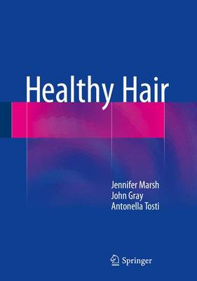 Healthy Hair 2015 - Marsh, Jennifer, and Gray, John, and Tosti, Antonella
