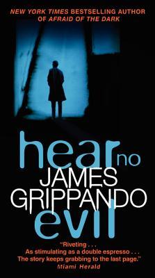Hear No Evil - Grippando, James