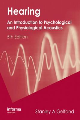 Hearing An Introduction To Psychological And Physiological Acoustics