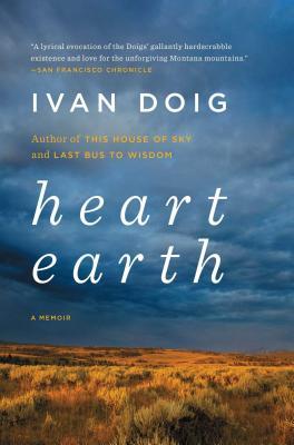 Heart Earth: A Memoir - Doig, Ivan