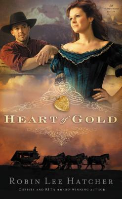 Heart of Gold - Hatcher, Robin Lee