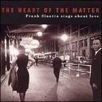 Heart of the Matter: Frank Sinatra Sings About Love