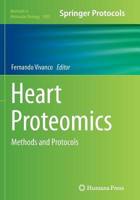 Heart Proteomics: Methods and Protocols - Vivanco, Fernando (Editor)