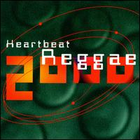 Heartbeat Reggae 2000 - Various Artists