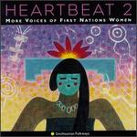 Heartbeat, Vol. 2: More Voices of 1st Nations Women