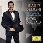 Heart's Delight: The Songs of Richard Tauber - Anna Netrebko (soprano); Avi Avital (mandolin); Comedian Harmonists; Duncan Riddell (violin); Piotr Beczala (tenor); Richard Tauber (tenor); Royal Philharmonic Orchestra; Lukasz Borowicz (conductor)