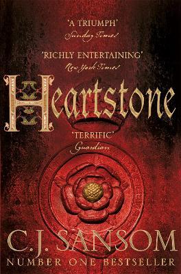 Heartstone - Sansom, C. J.