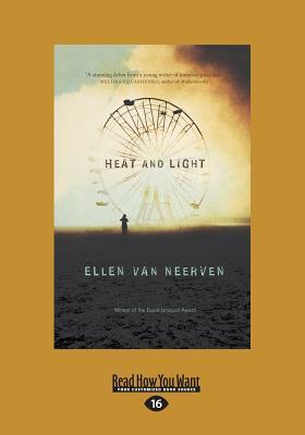 Heat and Light - Neerven, Ellen Van