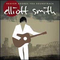 Heaven Adores You [Original Motion Picture Soundtrack] [LP] - Elliott Smith