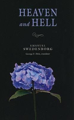Heaven and Hell: The Portable New Century Edition - Swedenborg, Emanuel, and Dole, George F (Translated by)
