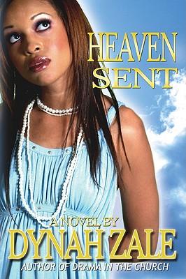 Heaven Sent - Zale, Dynah