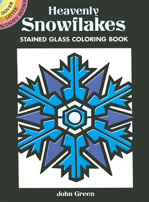 Heavenly Snowflakes Stained Glass Coloring Book - Green, John