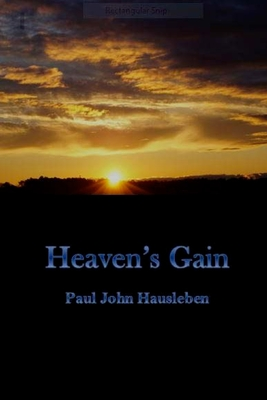 Heaven's Gain - Hausleben, MR Paul John