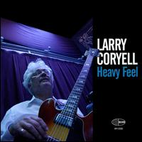 Heavy Feel - Larry Coryell