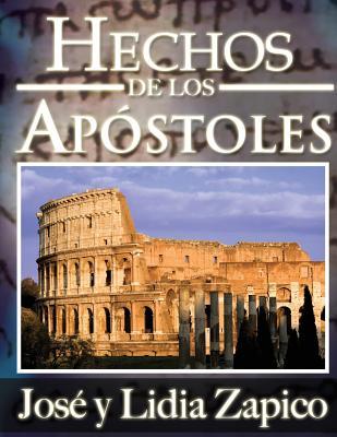 Hechos de Los Apostoles: Manual de Ensenanza ICM - Zapico, Dr Jose, and Zapico, Dra Lidia