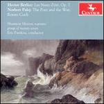 Hector Berlioz: Les Nuits d'Été, Op. 7; Norbert Palej: The Poet and the War; Rorate Coeli