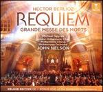 Hector Berlioz: Requiem (Grand Messe des Morts)