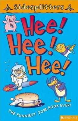 Hee! Hee! Hee!: The Funniest Joke Book Ever - Brown, Mik