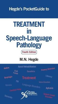 Hegde's PocketGuide to Treatment in Speech-Language Pathology - Hegde, M. N.